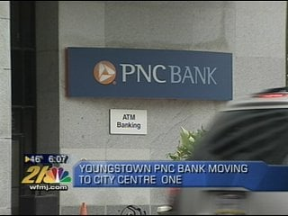PNC Bank moving its downtown Youngstown location - WFMJ com News